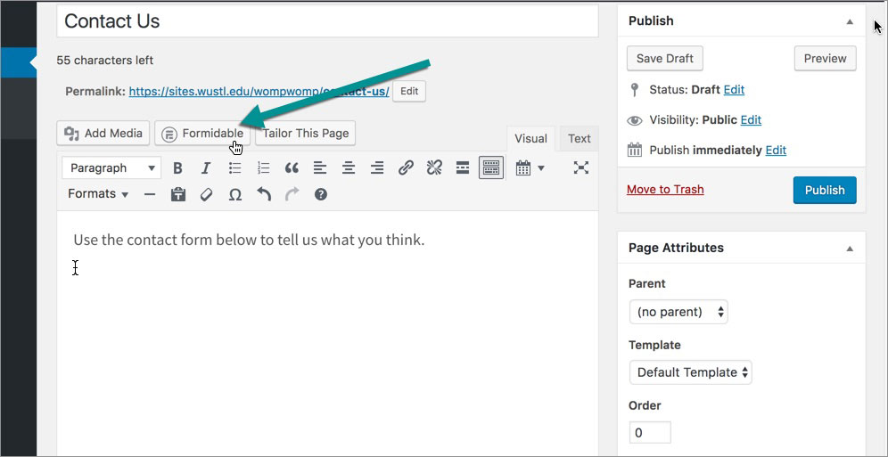Screenshot showing button to insert form, which is located above the content editor.