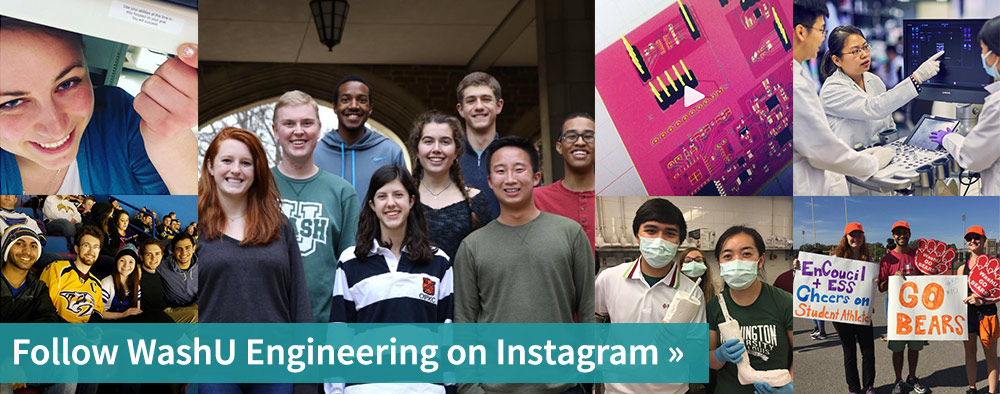Follow WashU Engineering on Instagram
