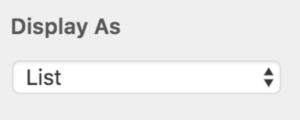 Screenshot of PPI: Display As Dropdown